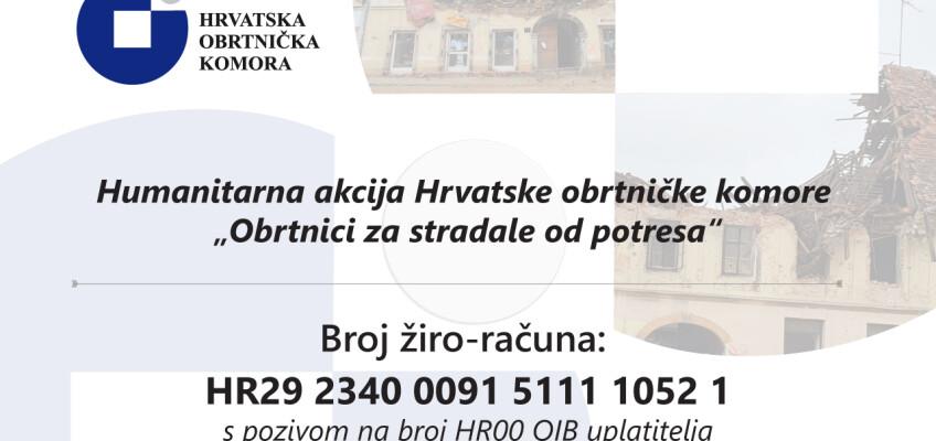 "Humanitarna akcija Hrvatske obrtničke komore ""Obrtnici za stradale od potresa"""
